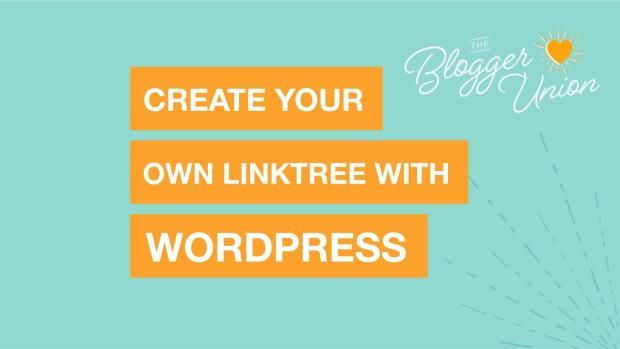 How to create your own linktree using Wordpress