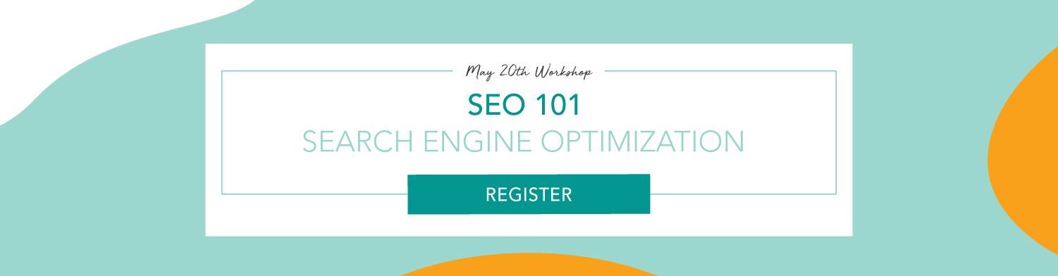 SEO 101: Getting Started With Search Engine Optimization workshop