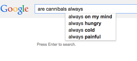 are cannibals aways