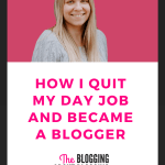 How I Quit Teaching & Became a Blogger