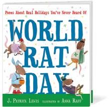 ∫World Rat Day   Published by Candlewick Press, 2013 © Anna Raff