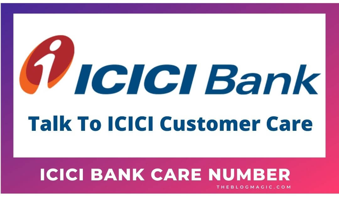 ICICI Bank Customer Care Number