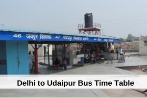 delhi-to-udaipur-bus-time-table