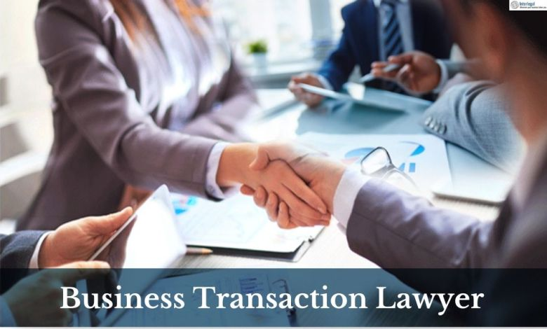 What Does A Business Transaction Lawyer Do?