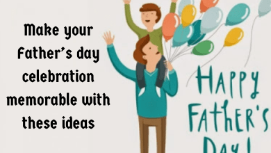 Photo of Make your Father's day celebration memorable with these ideas