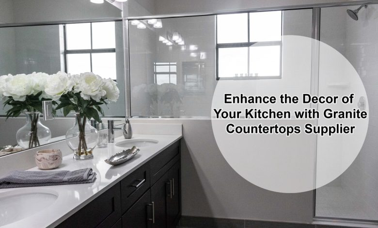 Granite Countertops Supplier