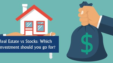 Photo of Real Estate vs Stocks: Which Investment should you go for?