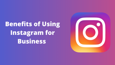 Photo of Benefits of Using Instagram for Business