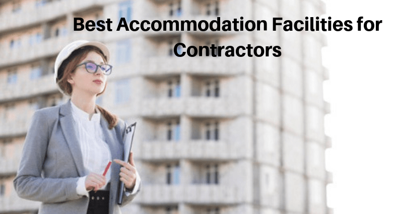 best-accommodation-facilities-for-contractors