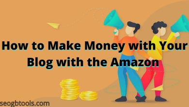 Photo of How to Make Money with Your Blog with the Amazon – Tips for Beginners