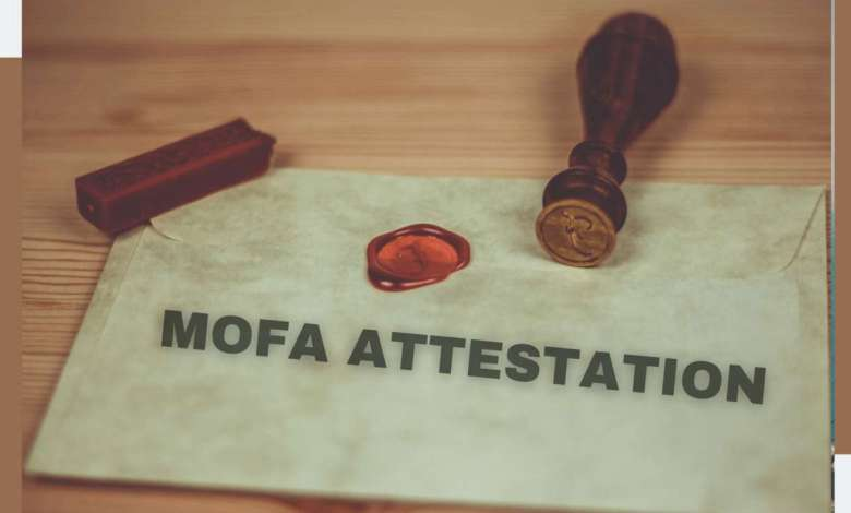 MOFA attestation