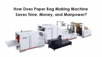 Photo of How Does Paper Bag Making Machine Saves Time, Money, and Manpower?