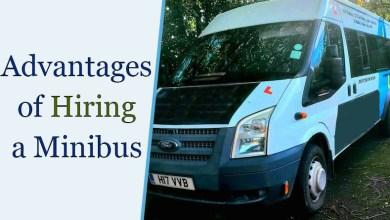 Photo of Top 4 Advantages of Hiring a Minibus