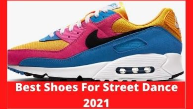 Photo of Best Shoes For Street Dance