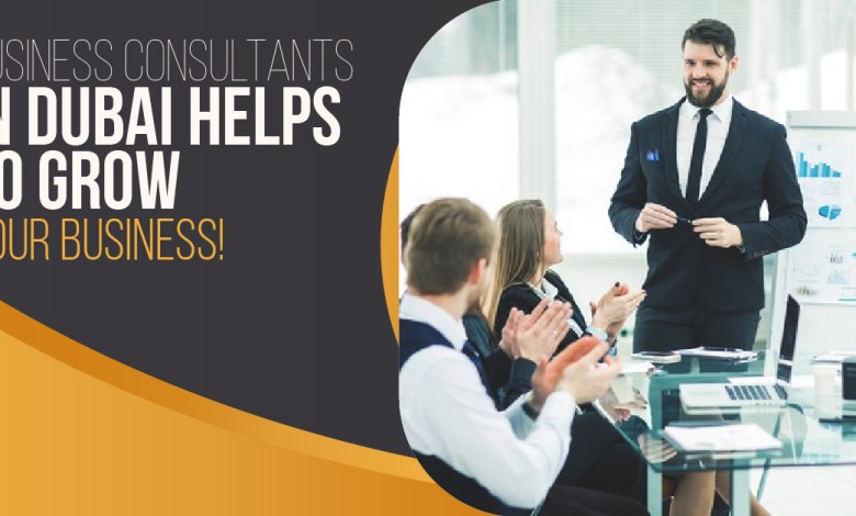 Business-Consultants-in-Dubai-Helps-to-Grow-Your-Business