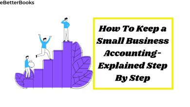 Photo of HOW TO KEEP A SMALL BUSINESS ACCOUNTING STEP BY STEP