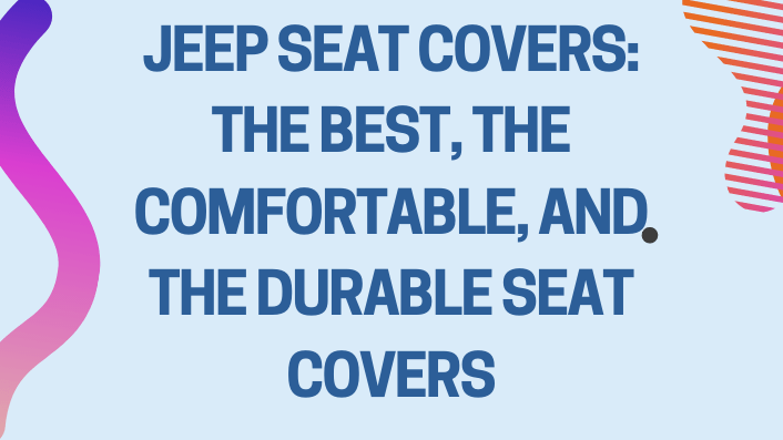 Jeep Seat Covers