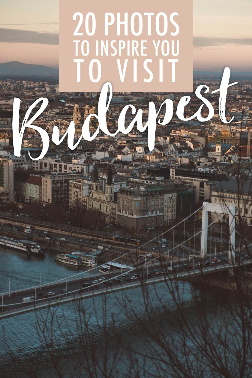 20 Photos to Inspire You to Visit Budapest