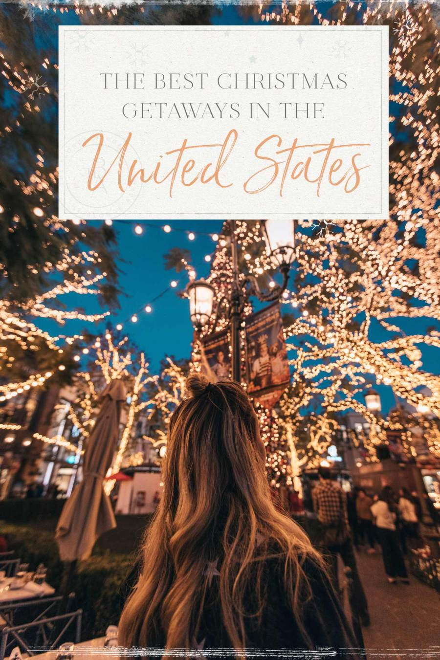 The Best Christmas Destinations to Visit in the US