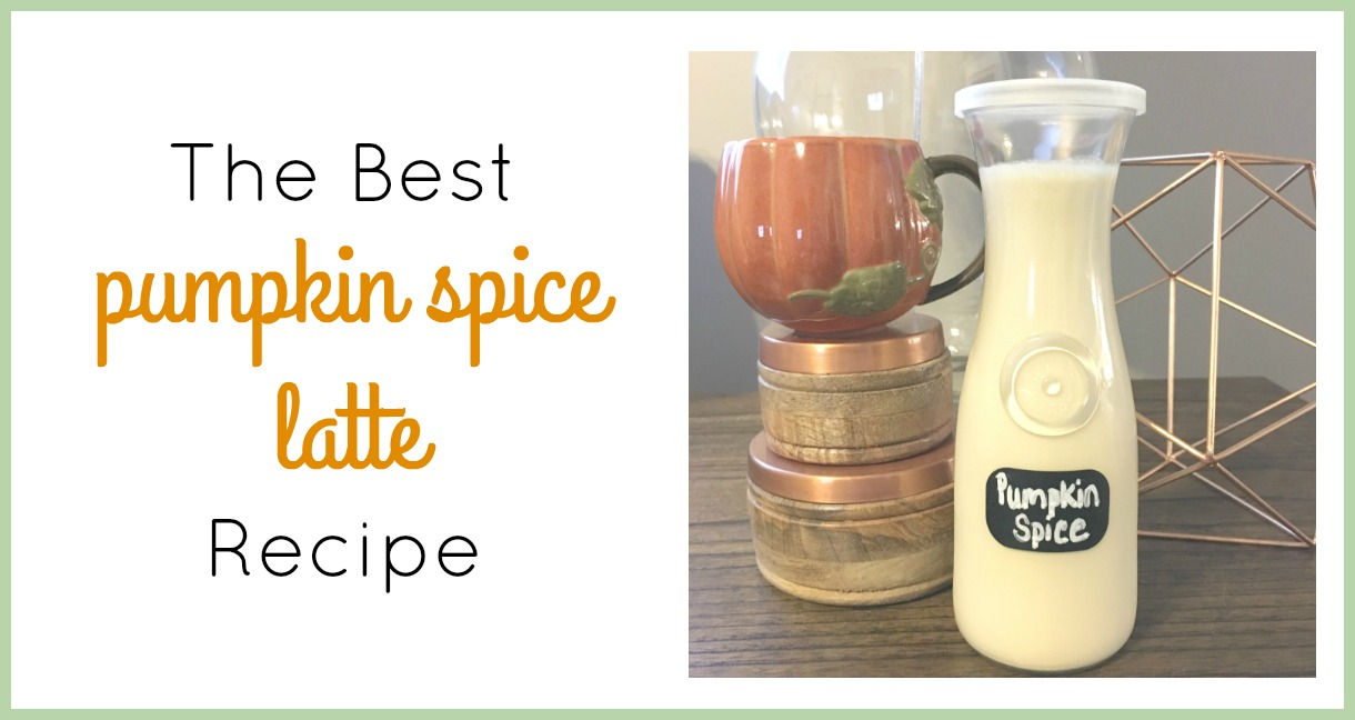 THE BEST Pumpkin Spice Latte Recipe