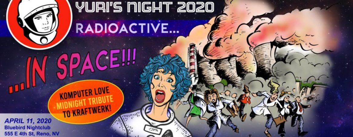 The Bluebird Reno - Yuris Night Radioactive in space April 11