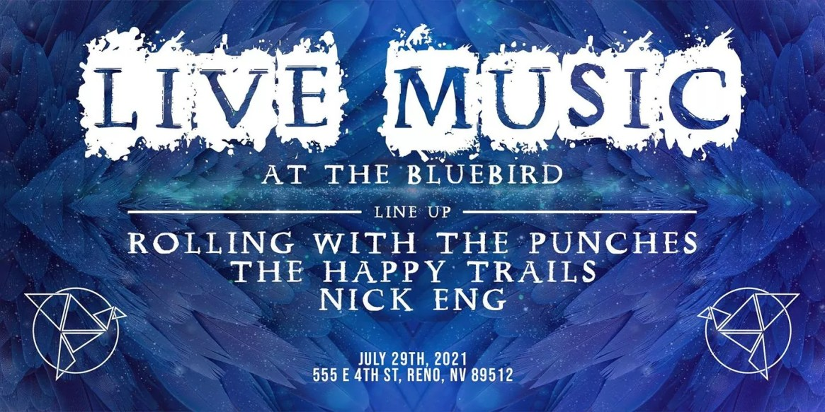 Live Music The Bluebird Ft. Rolling With the Punches and more!