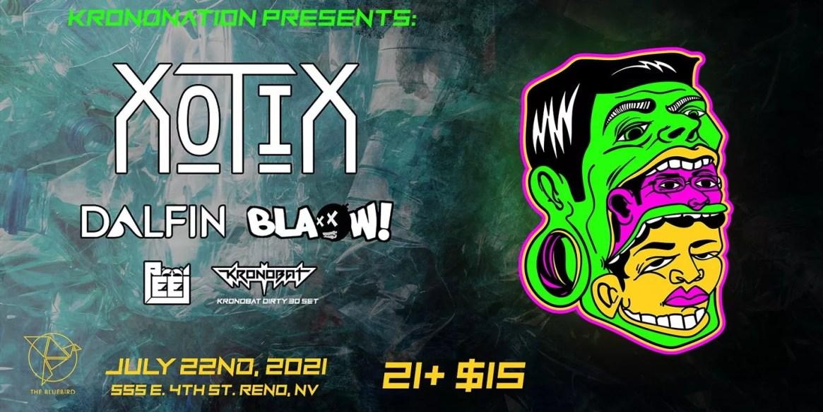 Xotix Dalfin Blaow Peej and Kronobat Presented by KronoNation
