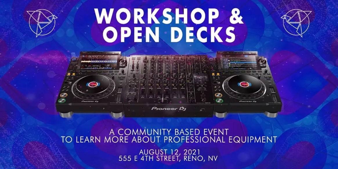 Community Workshop and Open Decks