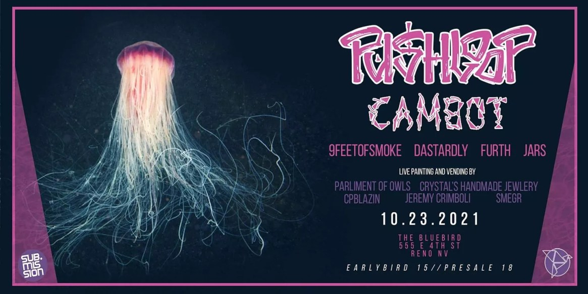 Pushloop Ft Cambot, 9FEETofSMOKE, Dastardly, Furth Hosted by JARS