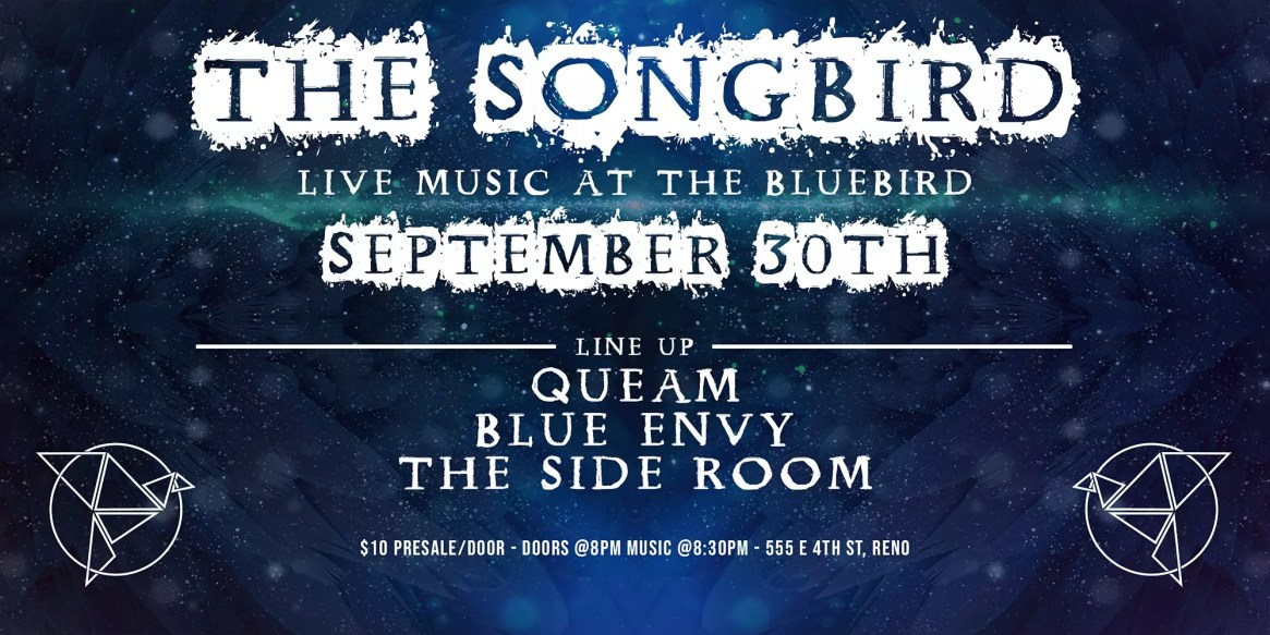 The SongBird Ft Queam, Blue Envy and The Side Room