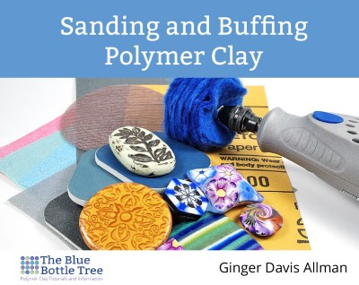 Gloss Levels in Polymer Clay Varnish - The Blue Bottle Tree