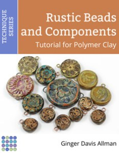 Rustic Beads Tutorial for Polymer Clay by Ginger Davis Allman of The Blue Bottle Tree