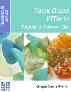 Faux Glass Effects Tutorial in Polymer Clay by Ginger Davis Allman of The Blue Bottle Tree