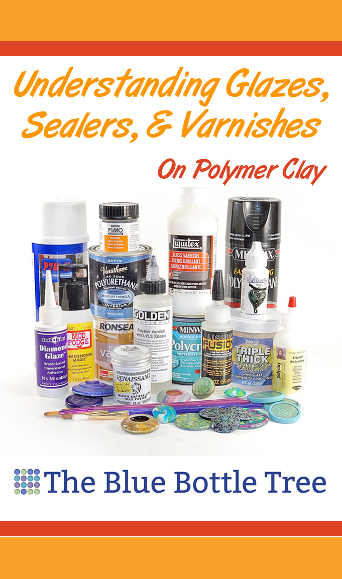 Understanding Polymer Clay Glazes, Sealers, and Varnishes