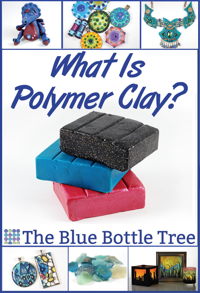 What is polymer clay? Learn about this versatile medium at The Blue Bottle Tree.