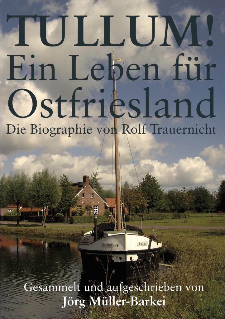 TULLUM! – Ein Leben für Ostfriesland