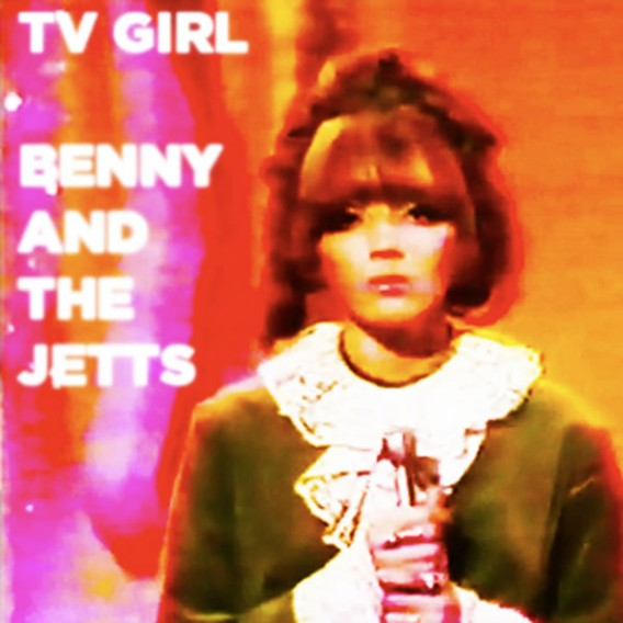 TV Girl - Benny and the Jets EP