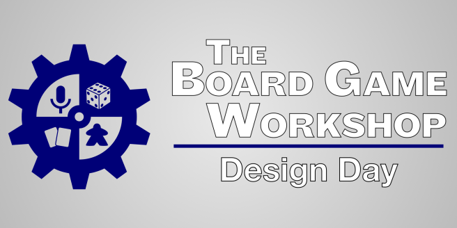 The Board Game Workshop Design Day