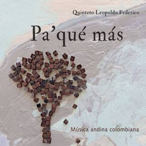 Pa' qué más, música andina colombiana @ Auditorio Fabio Lozano - Universidad Jorge Tadeo Lozano | Bogotá | Bogotá | Colombia
