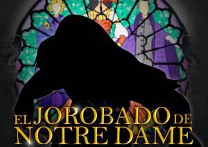 El Jorobado de Notre-Dame @ Teatro Nacional La Castellana | Bogotá | Bogotá | Colombia