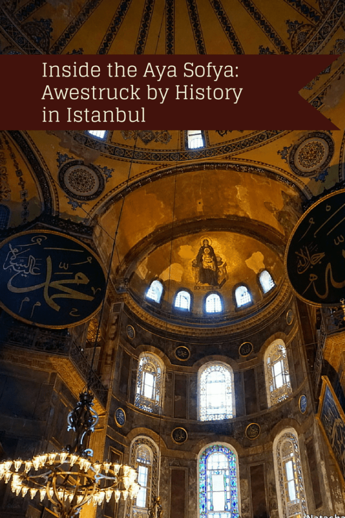 Inside the Aya Sofya: Awestruck by History in Istanbul