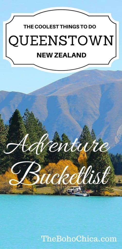 Your guide to the top things to do in Queenstown New Zealand and your adventure bucketlist in the Adventure Capital of the World.