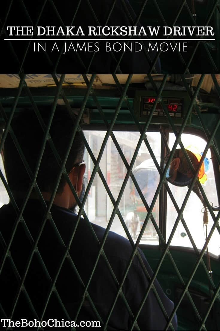 The Dhaka Rickshaw driver in a James Bond movie