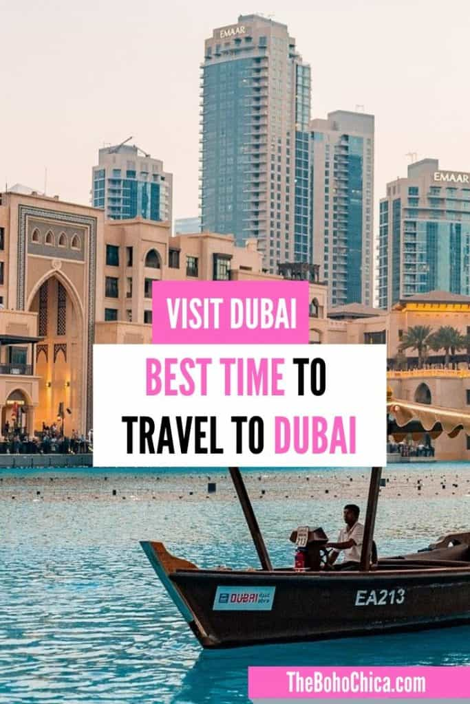 Best time to visit Dubai for sightseeing, outdoor adventures, shopping, honeymoons, families, desert safari & cheap hotels, also broken down my month.