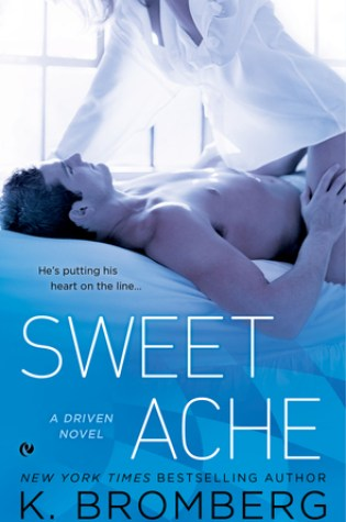 Blog Tour Review and Giveaway: Sweet Ache (Driven #6) by K.Bromberg @KBrombergDriven