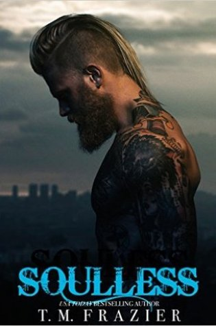 Blog Tour Review & Giveaway: Soulless (King #4) by T.M. Frazier @TM_Frazier