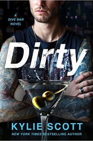 Release Day Launch: Dirty (Dive Bar #1) by Kylie Scott @KylieScottbooks