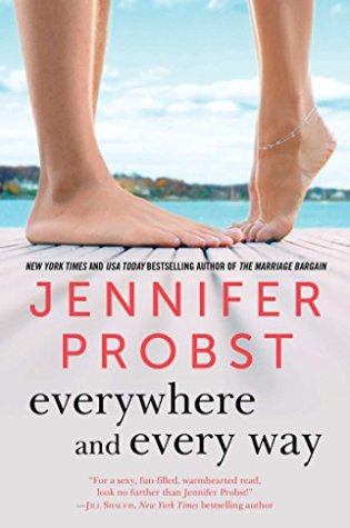 Book Review: Everywhere and Every Way (Billionaire Builders #1) by Jennifer Probst @jenniferprobst
