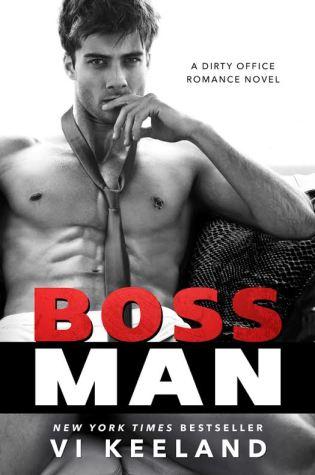 Release Day Blitz: Bossman by Vi Keeland @ViKeeland