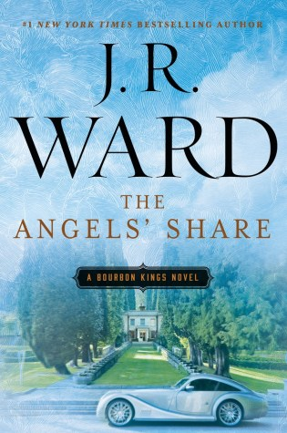 Book Review with Excerpt: The Angel's Share (The Bourbon Kings #2) by J.R. Ward @JRWard1